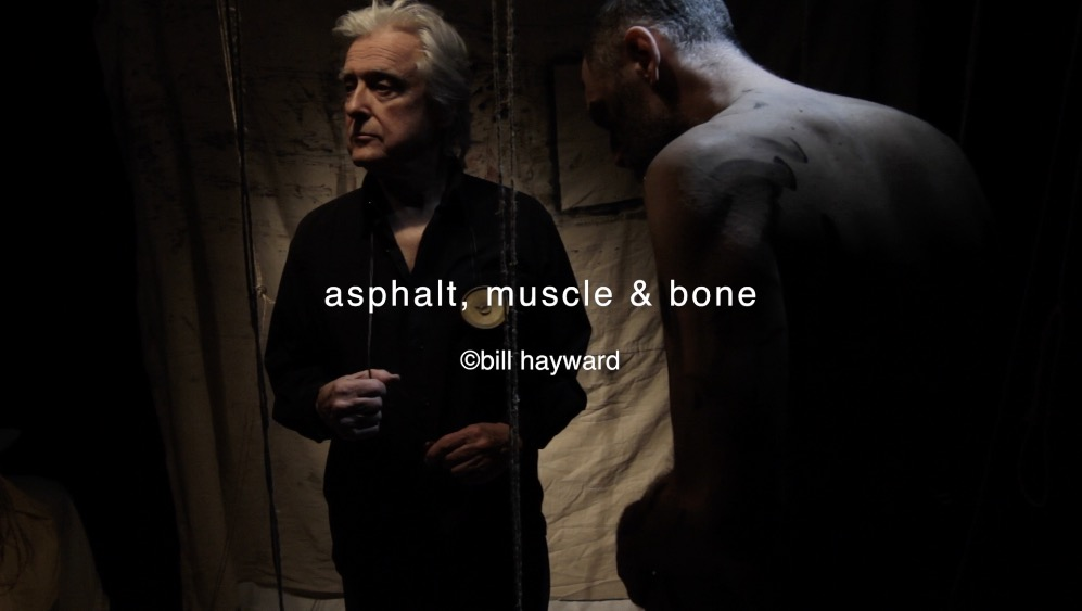 asphalt, muscle & bone - Bill Hayward